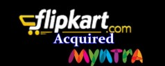 Flipkart has acquired Myntra