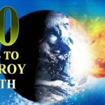 Top 10 Ways to Destroy Earth
