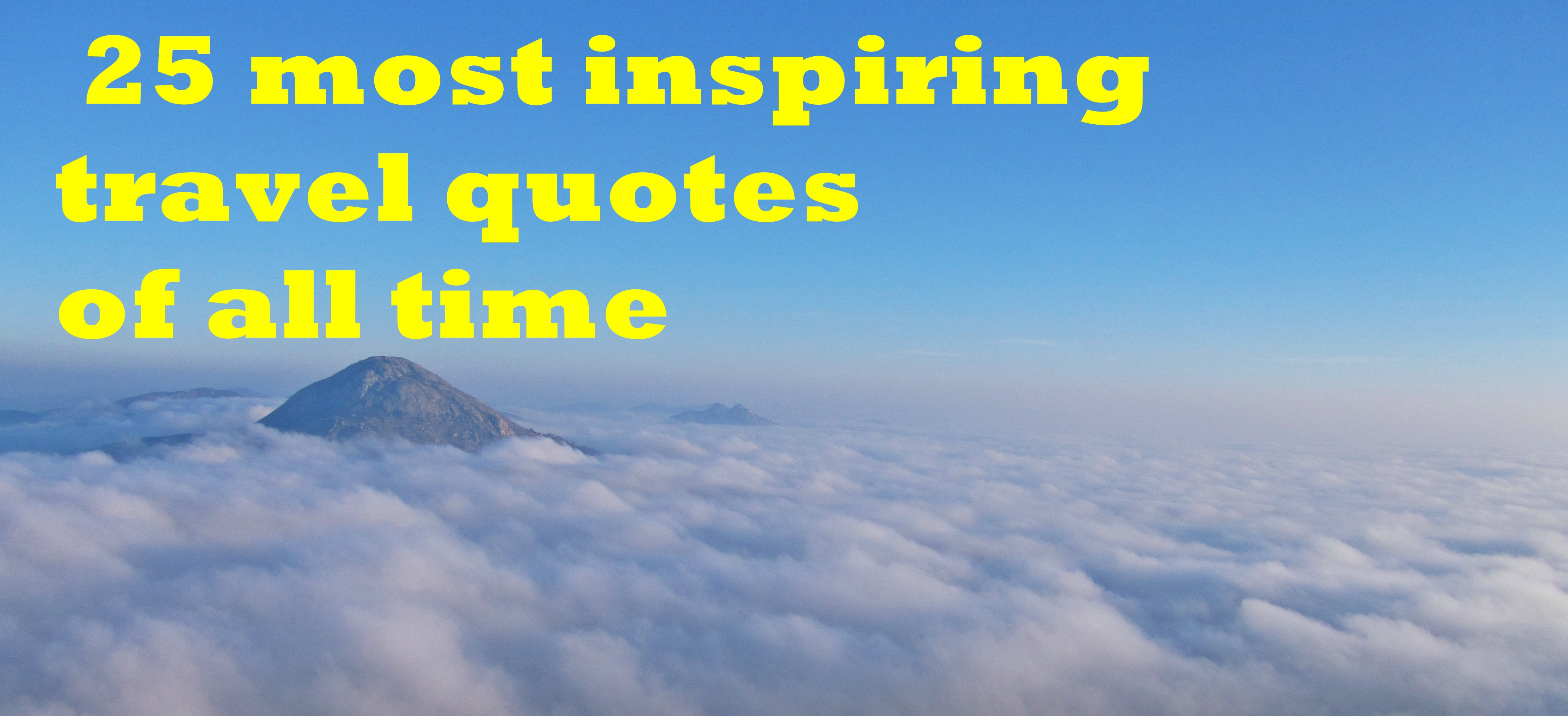 These 25 Inspirational Quotes Reminds You To Travel More Worthview