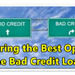 Exploring the Best Options for the Bad Credit Loans