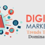 Top 10 Digital Marketing Trends That Will Dominate 2018